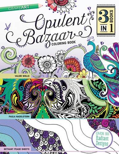 Opulent Bazaar - Paula Nadelstern, Valori Wells, Bethany Pease Sheets
