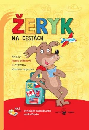 Žeryk na cestách - Hanka Jelínková, Vendula Hegerová