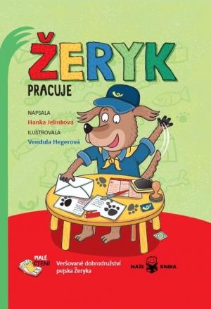 Žeryk pracuje - Hanka Jelínková, Vendula Hegerová
