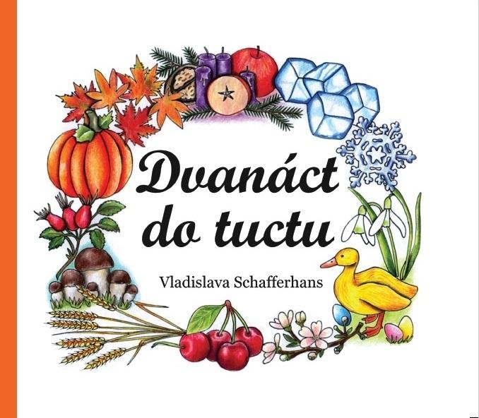 Dvanáct do tuctu - Vladislava Schafferhans