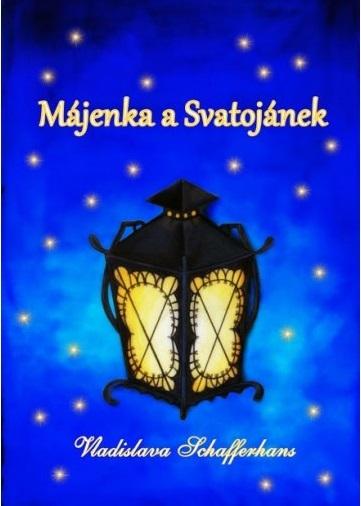 Májenka a Svatojánek - Vladislava Schafferhans