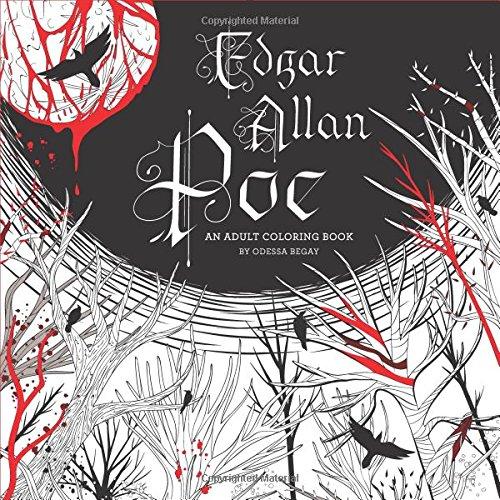 Edgar Allan Poe: An Adult Coloring Book - Odessa Begay