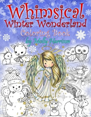 Whimsical Winter Wonderland Coloring Book - Molly Harrison
