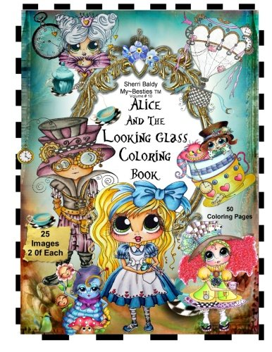 Sherri Baldy My-Besties - Alice and the Looking Glass Coloring Book