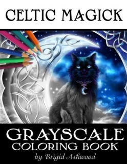 Celtic Magick Grayscale Coloring Book - Brigid Ashwood