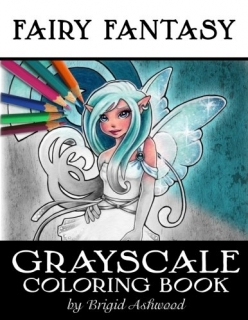 Fairy Fantasy Grayscale Coloring Book - Brigid Ashwood