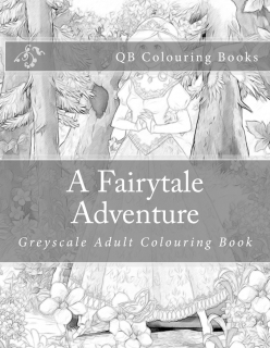 A Fairytale Adventure: Greyscale Adult Colouring Book - L. Lench