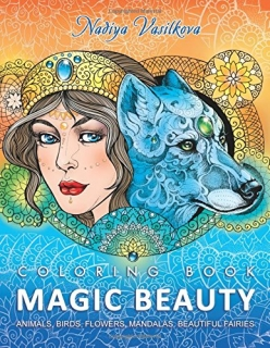 Magic Beauty: Coloring Book – Nadiya Vasilkova