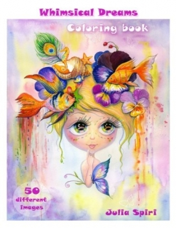 Whimsical Dreams Coloring Book - Julia Spiri