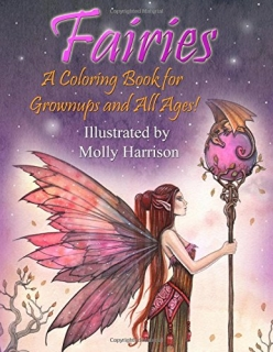 Fairies - A Coloring Book for Grownups and All Ages: Molly Harrison