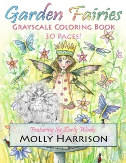 Garden Fairies - A Grayscale Coloring Book - Molly Harrison