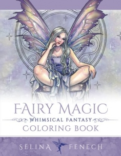Fairy Magic - Whimsical Fantasy Coloring Book - Selina Fenech