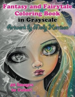 Fantasy and Fairytale Coloring Book in Grayscale - Molly Harrison