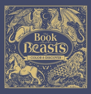 The Book of Beasts: Color & Discover - Angela Rizza