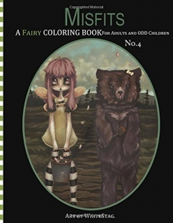 Misfits: A Fairy Coloring Book for Adults and Odd Children - WhiteStag