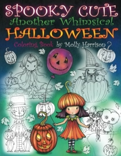Spooky Cute - Another Whimsical Halloween Coloring Book - Molly Harrison