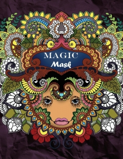 Magic Mask: Adult Coloring Book - Tatiana Bogema (Stolova)
