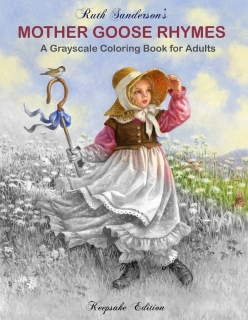 Mother Goose Rhymes: Grayscale Coloring Book for Adults - Ruth Sanderson