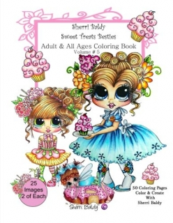 Sherri Baldy My-Besties Sweet Treats Besties Coloring Book