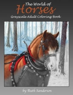 The World of Horses Grayscale Adult Coloring Book - Ruth Sanderson