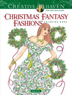 Christmas Fantasy Fashions Coloring Book - Ming-Ju Sun