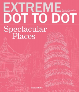 Extreme Dot-to-Dot: Spectacular Places