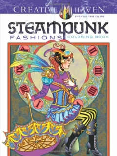 Steampunk Fashions Coloring Book - Marty Noble