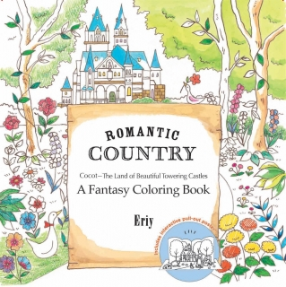 Romantic Country: A Fantasy Coloring Book - Eriy