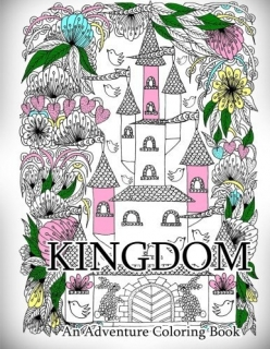 Kingdom - An Adventure Coloring Book