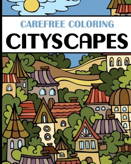 Carefree Coloring Cityscapes