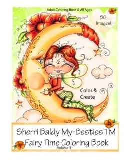 Sherri Baldy My-Besties Fairy Time Coloring Book
