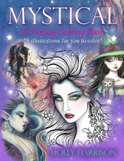 Mystical - A Fantasy Coloring Book - Molly Harrison