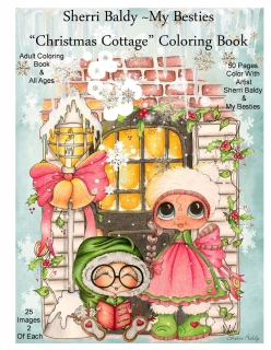Sherri Baldy My-Besties Christmas Cottage Coloring Book
