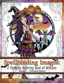 Spellbinding Images: A Fantasy Coloring Book of Witches - Nikki Burnette