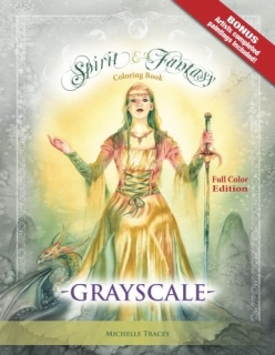 Spirit & Fantasy Coloring Book: Grayscale Full Color Edition - Michelle Tracey