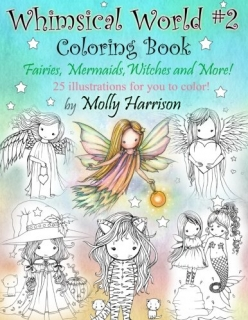 Whimsical World #2 - Fairies, Mermaids, Witches, Angels - Molly Harrison