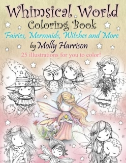 Whimsical World Coloring Book - Molly Harrison