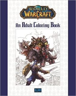 World of Warcraft: An Adult Coloring Book - Blizzard Entertainment