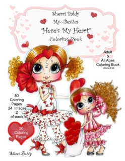 Sherri Baldy My-Besties Here's My Heart Coloring Book